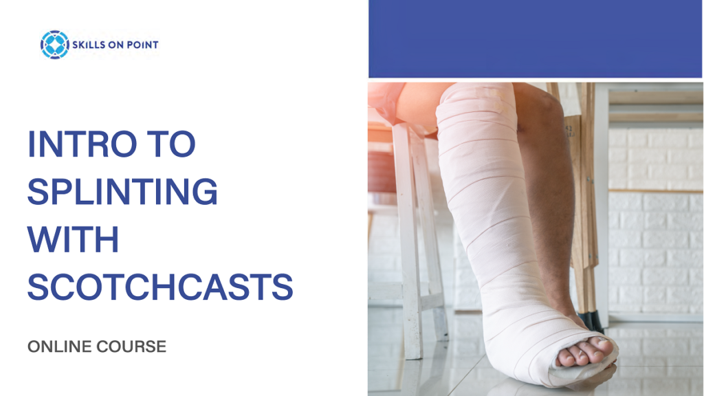 Intro to Splinting - Online Continuing Education Course